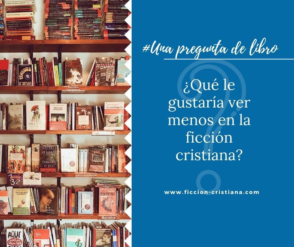 2 cosas que cambiar en la ficción cristiana