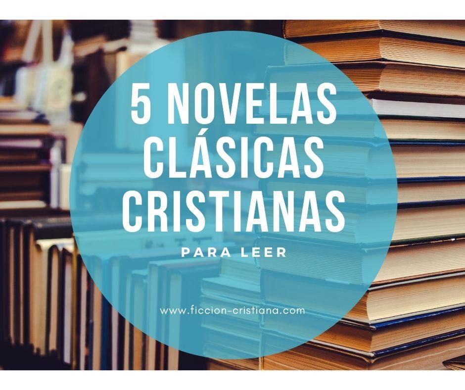 Novelas clásicas cristiana
